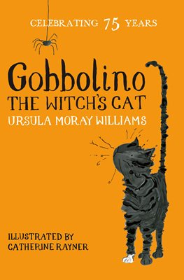 "The bright orange cover of ""Gobbolino: The Witch's Cat"" by Ursula Moray Williams. There is a scruffy black cat drawn on the cover, looking up at a cartoonish spider."