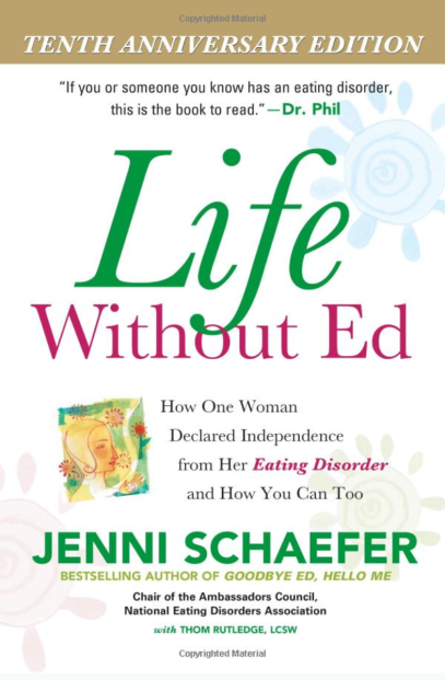 The pretty yet simple white cover of Life Without Ed: How one woman declared independence from her eating disorder and how you can too. By Jenni Schaefer.